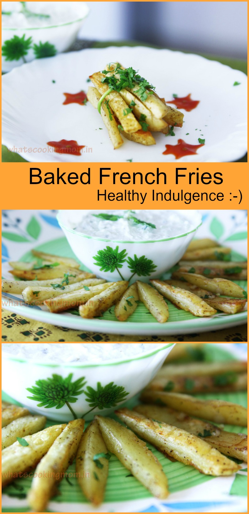 Oven Baked French Fries - healthy Indulgence, snack, appetizers, vegetarian, healthy