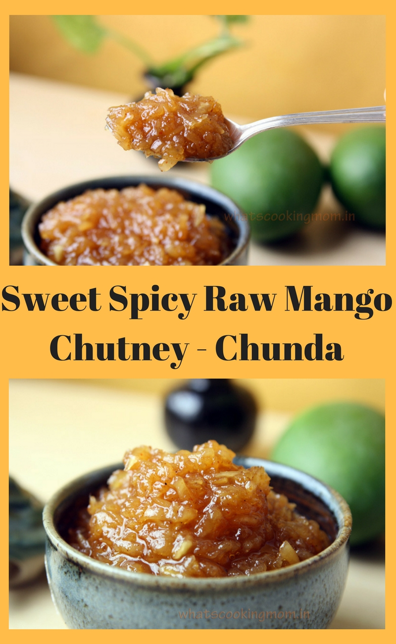 Sweet and spicy raw mango chutney - Chunda