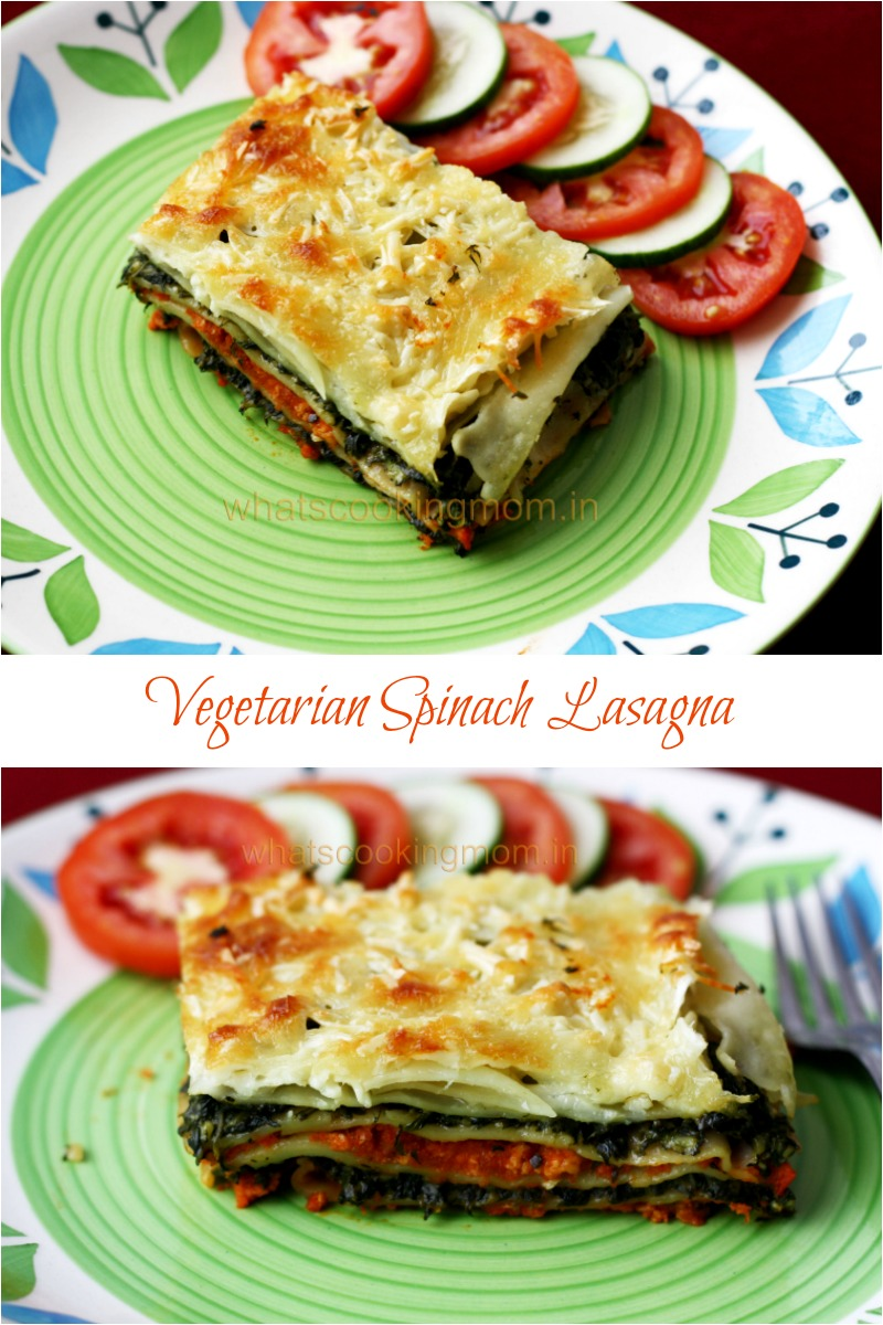 Vegetarian Spinach Lasagna with home made lasagna sheets | whatscookingmom.in