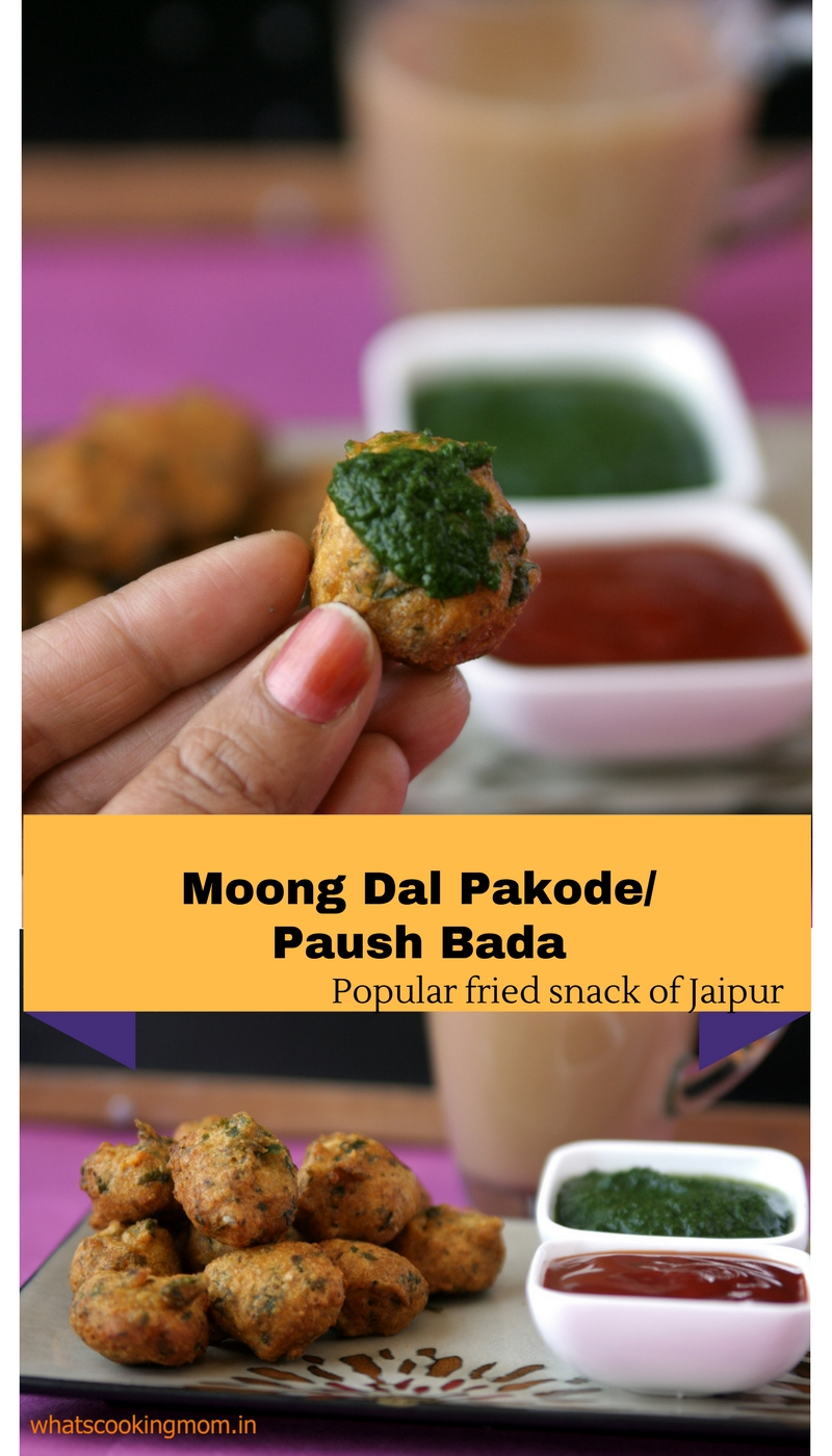 Moong Dal Pakode - Paush bada, vegetarian fried snack, traditional food, jaipur food, winters snacks