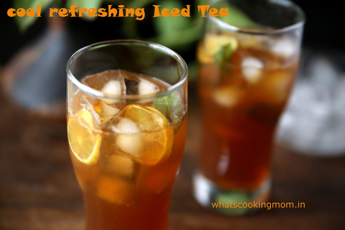 Iced Tea - A cool refreshing drink, mocktail perfect for summers