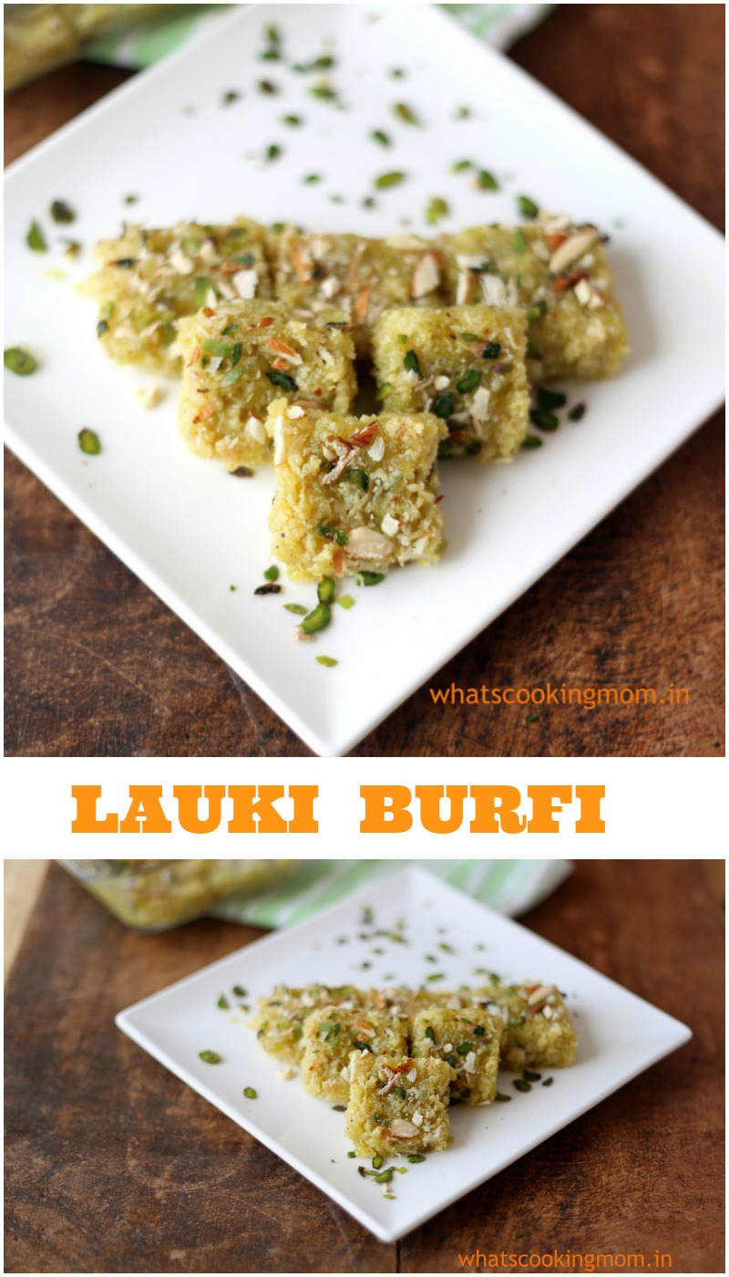 Lauki Burfi - Indian sweets , dessert, milk sweets, healthy, easy to make