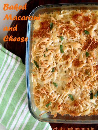 Baked Macaroni and Cheese - #kidsfavorite #eggless #macandcheese