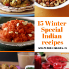 15 winter special Indian recipes